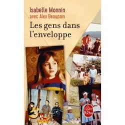 Les gens dans l'enveloppe - I. Monnin, A.Beaupain